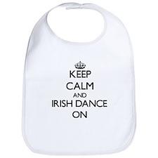 Keep calm and Irish Dance ON Bib
