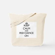 Keep calm and Irish Dance ON Tote Bag