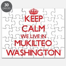 Keep calm we live in Mukilteo Washington Puzzle