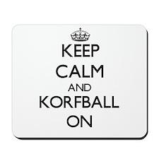 Keep calm and Korfball ON Mousepad