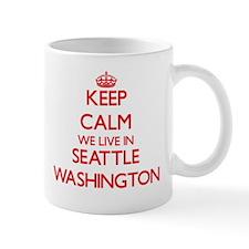 Keep calm we live in Seattle Washington Mugs