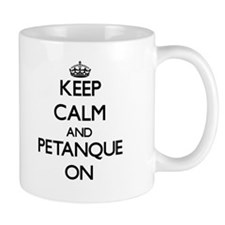 Keep calm and Petanque ON Mugs