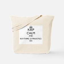 Keep calm and Rhythmic Gymnastics ON Tote Bag