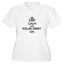 Keep calm and Roller Derby ON Plus Size T-Shirt