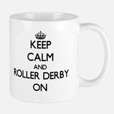 Keep calm and Roller Derby ON Mugs