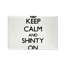 Keep calm and Shinty ON Magnets