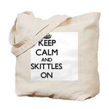 Keep calm and Skittles ON Tote Bag