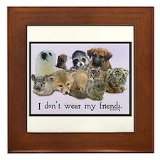 I Don't Wear My Friends Framed Tile