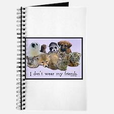 I Don't Wear My Friends Journal
