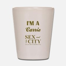 I'M A CARRIE Shot Glass