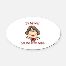 ITS MONDAY Oval Car Magnet