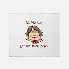 ITS MONDAY Throw Blanket