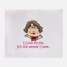 LOVE MY JOB Throw Blanket