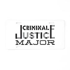 Criminal Justice Major Aluminum License Plate