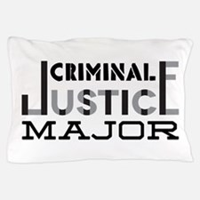 Criminal Justice Major Pillow Case