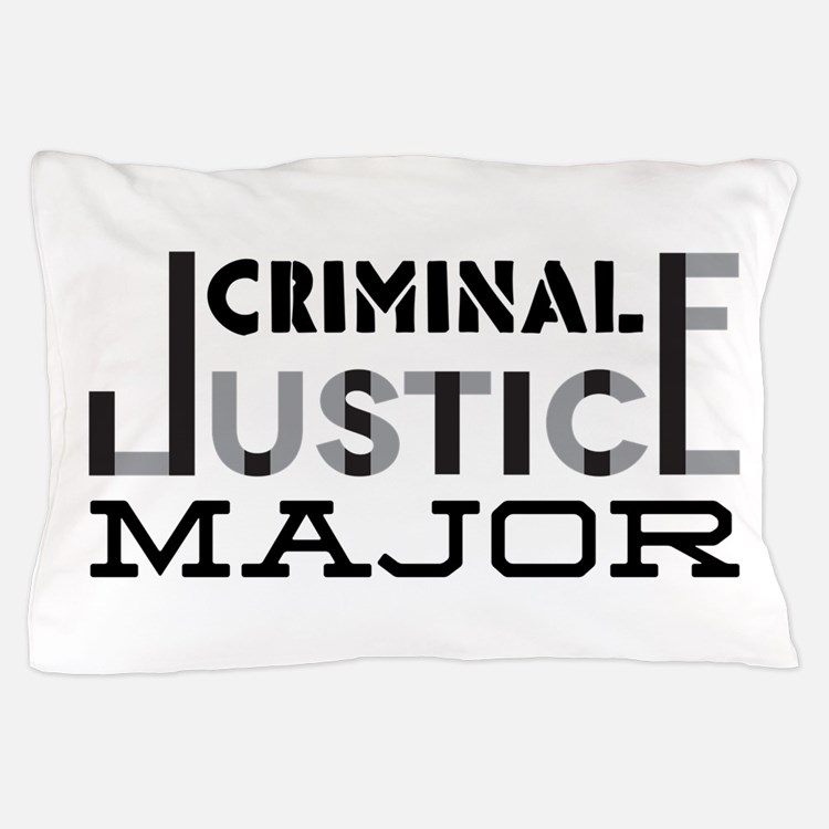 Criminal Justice Major Pillow Case