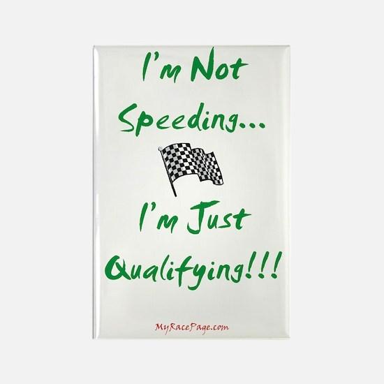 I'm Not Speeding... Rectangle Magnet