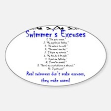 Swimmer's excuses Oval Decal