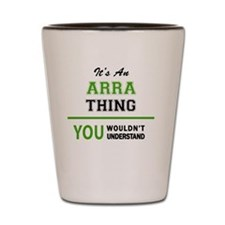 Funny Arra Shot Glass