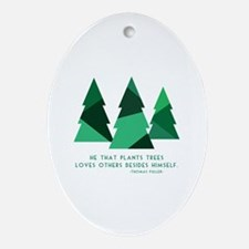he that plants trees Ornament (Oval)