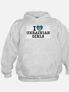 I Love Ukrainian Girls Hoodie