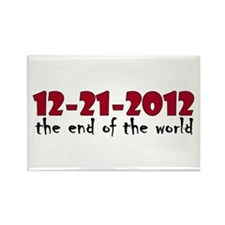12-21-2012 End of the World Rectangle Magnet (10 p