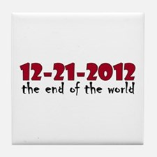 12-21-2012 End of the World Tile Coaster