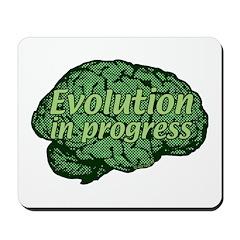 Evolution in progress Mousepad