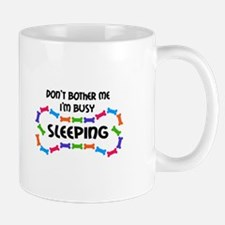 IM BUSY SLEEPING Mugs