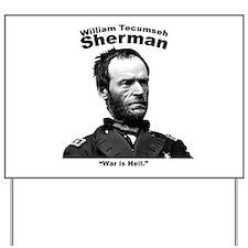 Sherman: Hell Yard Sign