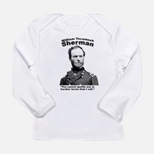 Sherman: War Long Sleeve Infant T-Shirt