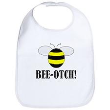 Bee-Otch Baby Bib
