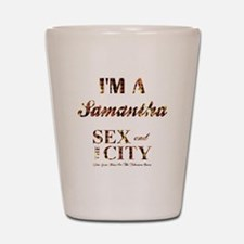 I'M A SAMANTHA Shot Glass