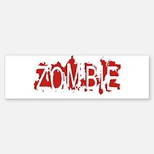 Zombie Bumper Bumper Bumper Sticker