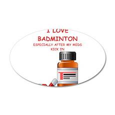 badminton joke Wall Decal