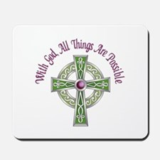 ALL THINGS POSSIBLE Mousepad