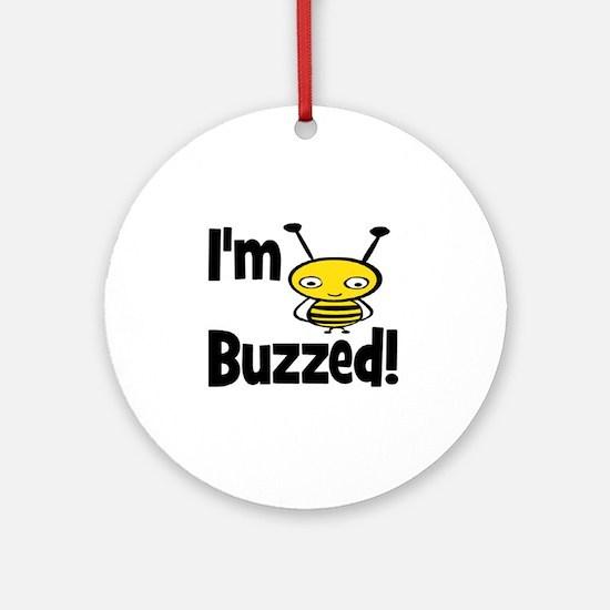 I'M BUZZED Ornament (Round)