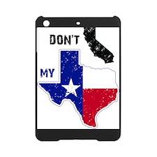 Don't CA my TX! iPad Mini Case