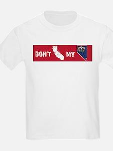 Don't CA my NV Bumper T-Shirt