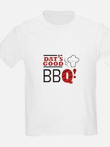 DATS GOOD BBQ T-Shirt
