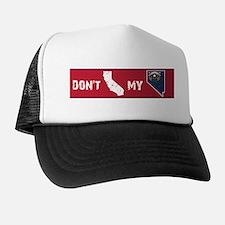 Don't CA my NV Bumper Trucker Hat
