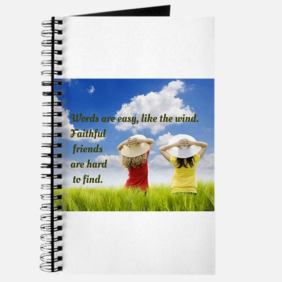 Faithful Friends Are Hard To Find Journal