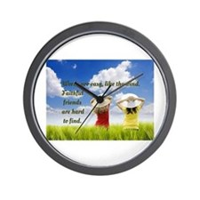 Faithful Friends Are Hard To Find Wall Clock