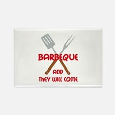 BBQ AND THEY WILL COME Magnets