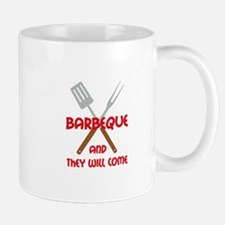 BBQ AND THEY WILL COME Mugs