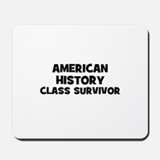 American History Class Surviv Mousepad