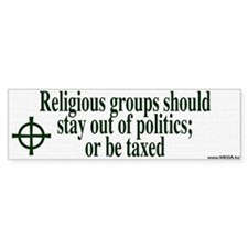 Religious Groups and Tax Bumper Bumper Sticker