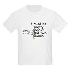 Special Kid...Two Moms T-Shirt