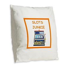 slots joke Burlap Throw Pillow