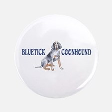 "BLUETICK COONHOUND FULL CHEST 3.5"" Button"